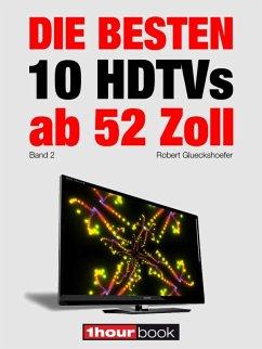 Die besten 10 HDTVs ab 52 Zoll (Band 2)