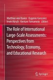 The Role of International Large-Scale Assessments: Perspectives from Technology, Economy, and Educational Research (eBook, PDF)