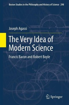 The Very Idea of Modern Science (eBook, PDF) - Agassi, Joseph
