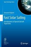 Fast Solar Sailing (eBook, PDF)