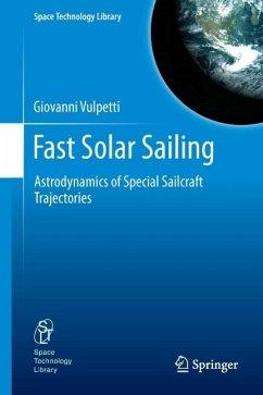 Fast Solar Sailing (eBook, PDF) - Vulpetti, Giovanni