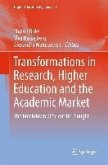 Transformations in Research, Higher Education and the Academic Market (eBook, PDF)