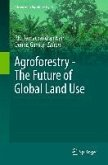 Agroforestry - The Future of Global Land Use (eBook, PDF)
