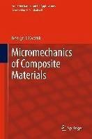 Micromechanics of Composite Materials (eBook, PDF) - Dvorak, George