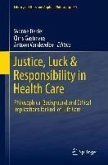 Justice, Luck & Responsibility in Health Care (eBook, PDF)