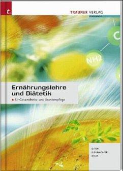Ernährungslehre und Diätetik - Eiter, Josefa; Eder, Gerlinde; Mair, Maria