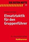 Einsatztaktik für den Gruppenführer / Die Roten Hefte Bd.10