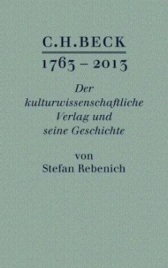 C.H. BECK 1763 - 2013 - Rebenich, Stefan
