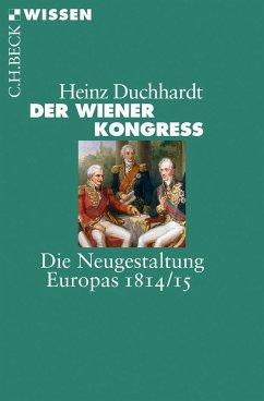 Der Wiener Kongress - Duchhardt, Heinz