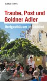 Traube, Post und Goldner Adler (eBook, ePUB)
