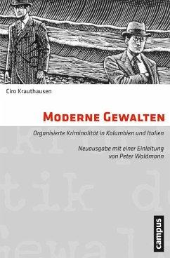 Moderne Gewalten (eBook, PDF) - Krauthausen, Ciro