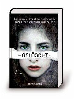 Gelöscht / Gelöscht-Trilogie Bd.1 - Terry, Teri