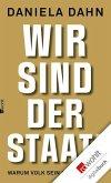 Wir sind der Staat! (eBook, ePUB)