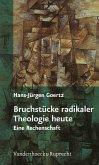 Bruchstücke radikaler Theologie heute (eBook, PDF)