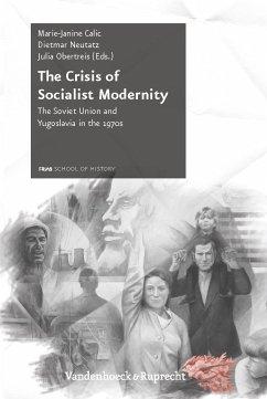 The Crisis of Socialist Modernity (eBook, PDF)