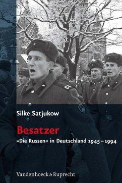 Besatzer (eBook, PDF) - Satjukow, Silke