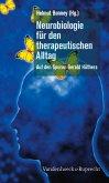 Neurobiologie für den therapeutischen Alltag (eBook, PDF)