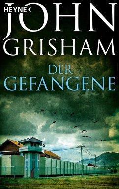 Der Gefangene (eBook, ePUB) - Grisham, John