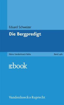 Die Bergpredigt (eBook, PDF) - Schweizer, Eduard