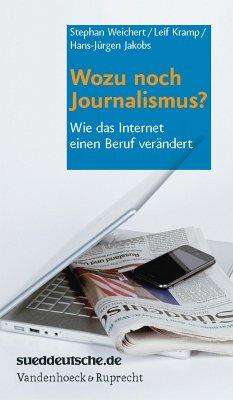 Wozu noch Journalismus? (eBook, PDF)