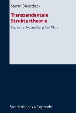 Transzendentale Strukturtheorie (eBook, PDF) - Dienstbeck, Stefan