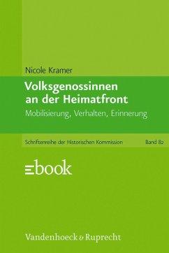 Volksgenossinnen an der Heimatfront (eBook, PDF) - Kramer, Nicole
