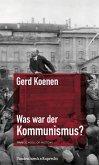 Was war der Kommunismus? (eBook, PDF)