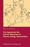 Die Argumente des Dritten Menschen in Platons Dialog »Parmenides« (eBook, PDF)
