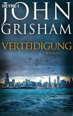 Verteidigung (eBook, ePUB) - Grisham, John