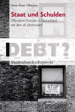 Staat und Schulden (eBook, PDF) - Ullmann, Hans-Peter