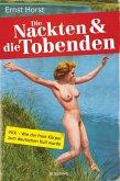 Die Nackten und die Tobenden (eBook, ePUB)