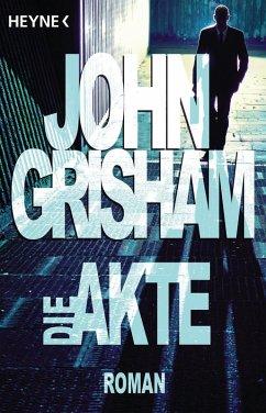 Die Akte (eBook, ePUB) - Grisham, John