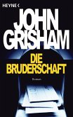 Die Bruderschaft (eBook, ePUB)