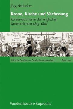 Krone, Kirche und Verfassung (eBook, PDF) - Neuheiser, Jörg