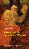 Tolstoj und die Sprache der Weisheit (eBook, PDF)