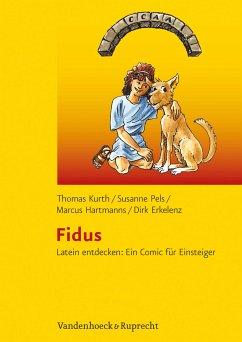 Fidus (eBook, PDF) - Pels, Susanne; Hartmanns, Marcus; Kurth, Thomas; Erkelenz, Dirk