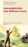 Intersubjektivität oder Robinson Crusoe (eBook, PDF)