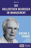 Die kollektiven Neurosen im Management (eBook, PDF)