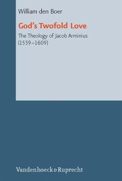 God's Twofold Love (eBook, PDF) - Boer, William den