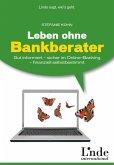 Leben ohne Bankberater (eBook, PDF)