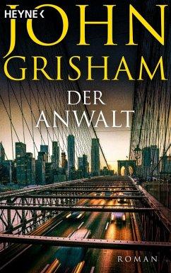 Der Anwalt (eBook, ePUB) - Grisham, John