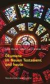 Ökumene im Neuen Testament und heute (eBook, PDF)