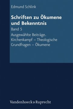 Schriften zu Ökumene und Bekenntnis. Band 5 (eBook, PDF) - Schlink, Edmund