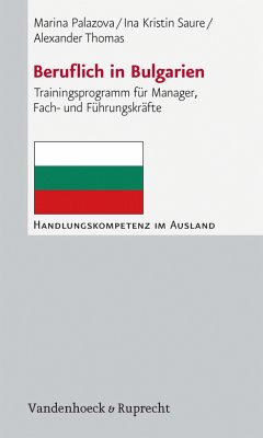Beruflich in Bulgarien (eBook, PDF) - Palazova, Marina; Thomas, Alexander; Saure, Ina Kristin