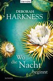 Wo die Nacht beginnt / All Souls Trilogie Bd.2 (eBook, ePUB)