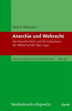 Anarchie und Weltrecht (eBook, PDF) - Petersson, Niels P.