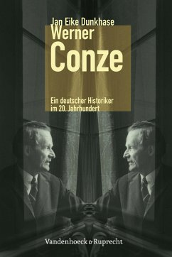 Werner Conze (eBook, PDF) - Dunkhase, Jan Eike