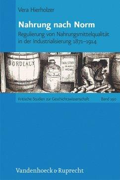 Nahrung nach Norm (eBook, PDF) - Hierholzer, Vera
