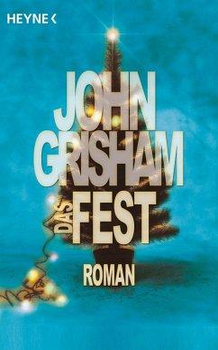 Das Fest (eBook, ePUB) - Grisham, John