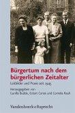 Bürgertum nach dem bürgerlichen Zeitalter (eBook, PDF)